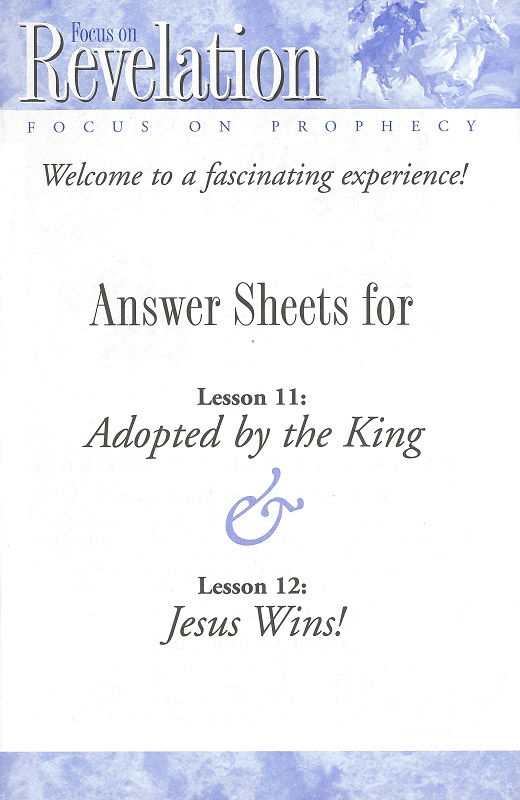 Focus on Prophecy Lesson 11 & 12